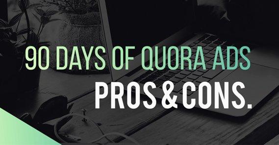Quora Ads Pros Cons
