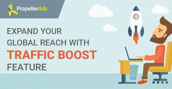 Traffic Boost Feature on Propeller Ads